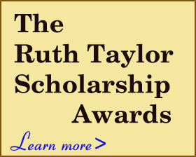 Ruth Taylor Scholarship Awards